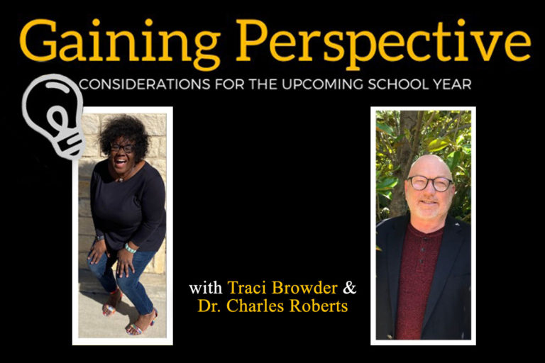 Considerations for the Upcoming School Year - Traci Browder and Chuck Roberts