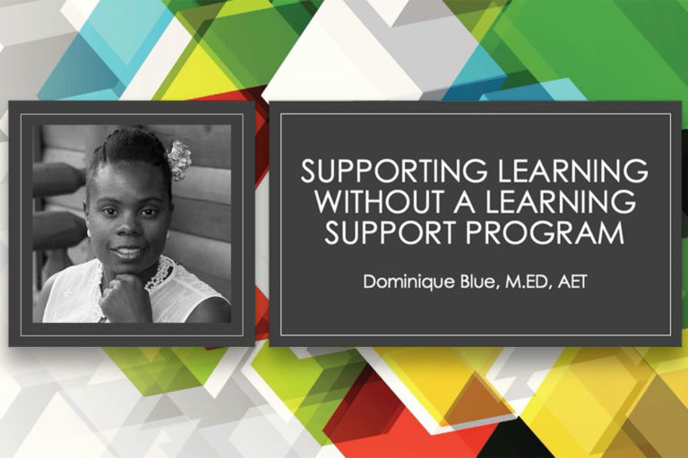 Supporting Learning Without a Learning Support Program - Dominique Blue