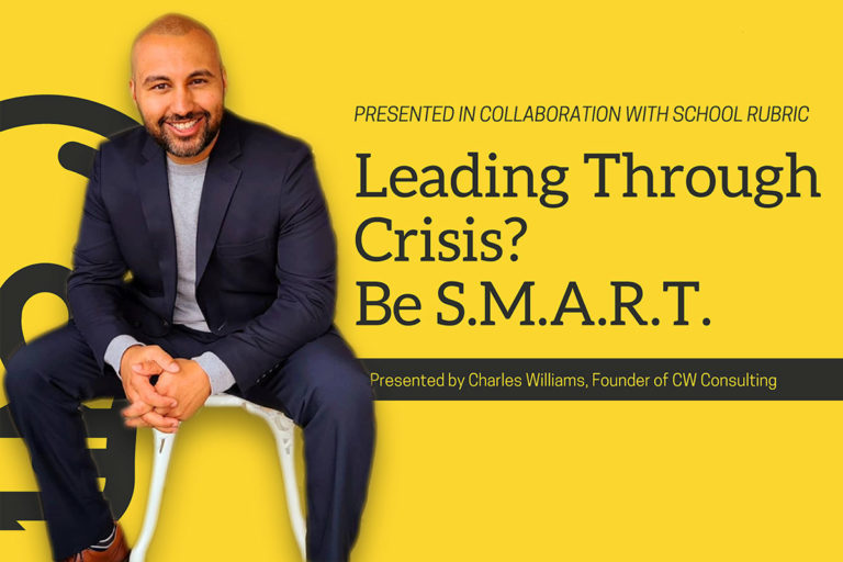 Leading Through Crisis? Be S.M.A.R.T. - Charles Williams