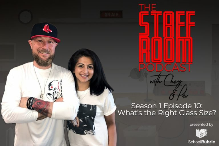 The Staffroom Podcast with Chey and Pav Season 1 Episode 10: What's the Right Class Size?