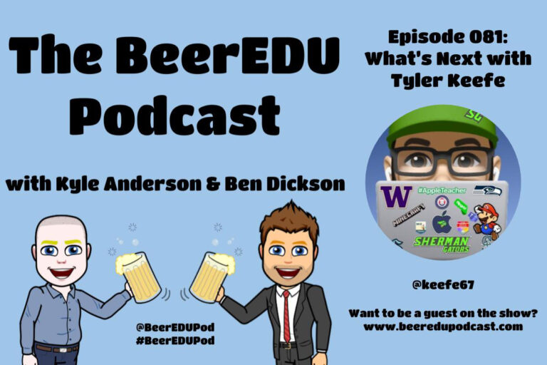 The BeerEDU Podcast Episode 081: What's Next with Tyler Keefe