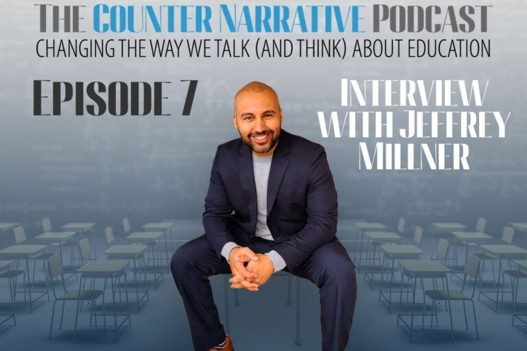 The Counter Narrative Podcast E7: Interview with Jeffrey Millner