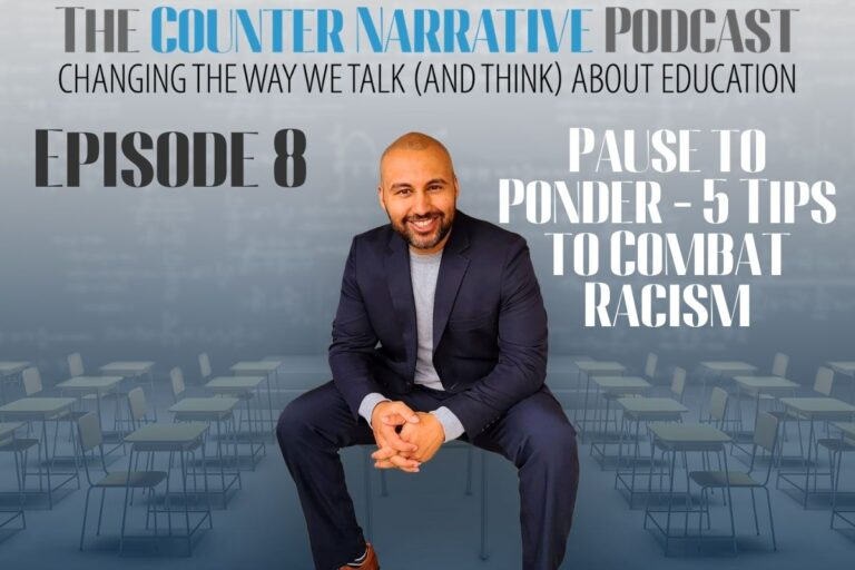 The Counter Narrative Podcast E8: 5 Tips to Combat Racism
