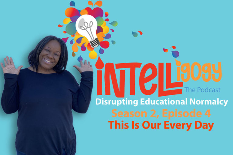 Intelligogy The Podcast Season 2, Episode 4: This Is Our Every Day