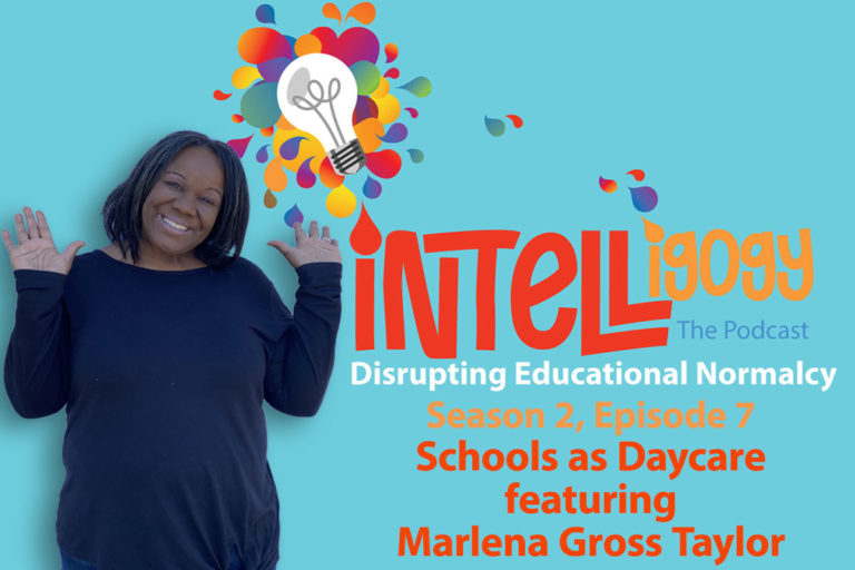 Intelligogy The Podcast Season 2, Episode 7: Monday Matters Schools as Daycare