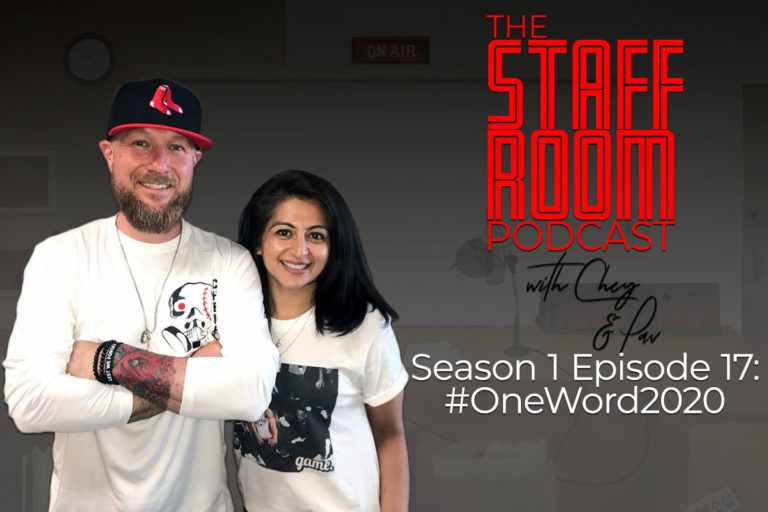 The Staffroom Podcast with Chey and Pav Season 1 Episode 17: #OneWord2020